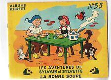 Sylvain et Sylvette n°55. La Bonne Soupe. Fleurus EO.