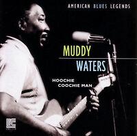 Muddy Waters, Hoochie Coochie Man, Excellent