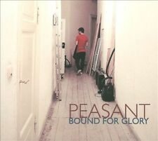 Bound For Glory [4/16] * by Peasant (CD, Apr-2012, Schnitzel)