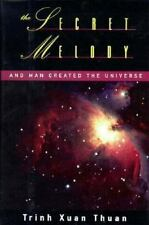 The Secret Melody: And Man Created the Universe, Thuan, Trinh Xuan, 0195073703,