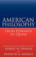 NEW American Philosophy from Edwards to Quine