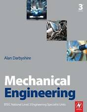 NEW Mechanical Engineering, 3rd ed by Alan Darbyshire