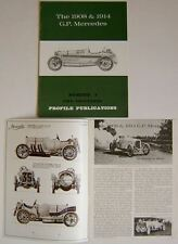 Mercedes 1908 and 1914 G.P.  Profile Publication No. 1 inc. specifications