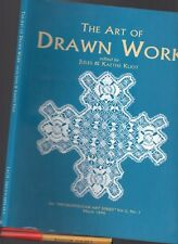 The ART of DRAWN THREAD LACE WORK 128 pg Jules & Kaethe KLIOT Skills Designs
