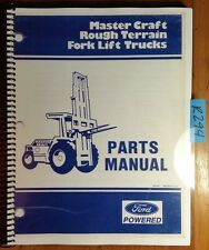 Ford Master Craft Rough Terrain Fork Lift Parts List Manual PM-104F 10/86