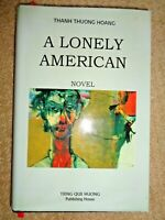 Signed by Author A Lonely American by Thanh Thuong Hoang Hardcover Book Memoir