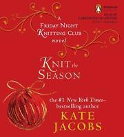 KNIT THE SEASON (FRIDAY NIGHT KNITTING CLUB) - Kate Jacobs (6 CD SET) [J25]