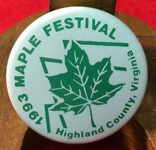 Button – 1993 Maple (Syrup) Festival – Highland County, Virginia VA