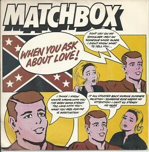 """Matchbox - When You Ask About Love 7"""" Vinyl Single 1980"""