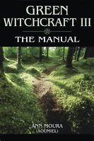 Green Witchcraft: The Manual (Paperback or Softback)