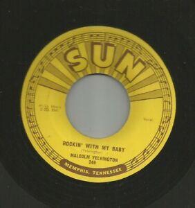 ROCKABILLY - MALCOLM YELVINGTON - ROCKIN' WITH MY BABY - HEAR -1956 SUN 246
