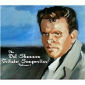Various - The Del Shannon Tribute: Songwriter Vol. 1 (2014)  CD  NEW  SPEEDYPOST