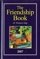(Very Good)-The Friendship Book 2007 (Hardcover)-Francis Gay-1845351533