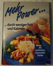 Mehr Power durch weniger Fett und Kalorien Mit ausführl. Lebensmittel-Tabellen