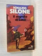 IL SEGRETO DI LUCA Ignazio Silone Mondadori Oscar Narrativa 159 1987 romanzo di