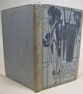 War Is Kind by Stephen Crane New York 1899