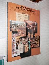 L ETA MODERNA NELLA CRITICA STORICA Carmelo Bonanno Liviana 1987 libro scuola di
