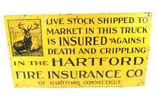 Vintage Original Hartford Fire Insurance Metal Livestock Adv. SIGN
