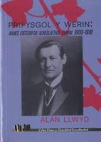 (Good)-Hanes Eisteddfod Genedlaethol Cymru: Prifysgol y Werin 1900?1918 (Paperba
