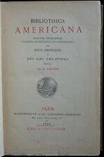 Bibliotheca Americana, histoire, géographie, voyages, archéologie et ... (1878)