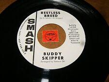 BUDDY SKIPPER - RESTLESS BREED - CANCEL THE RESERVATION  / LISTEN - SOUL POPCORN