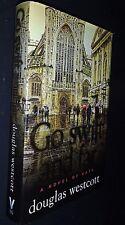 Go Swift and Far (A Novel of Bath) DOUGLAS WESTCOTT - SIGNED BY AUTHOR 2013 1st