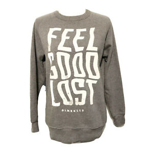 Glamour Kills Womens Sweatshirt Crew Pullover Gray Feel Good Lost Size Small