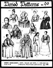 Period Patterns Medieval-Renaissance Undergarments, Ruffs, Collar & Cuffs # 90