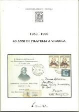 40 anni di Filatelia a Vignola 1950-1990, Catalogo produzioni Gruppo Filatelico.