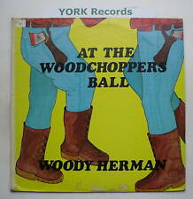 WOODY HERMAN - At The woodchoppers Ball - Ex LP Record