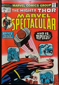 MARVEL SPECTACULAR  #12  The Wrath of Replicus  1974  FN