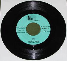 DAMON LANE Cry / I've Got My Pride Orig US MERRI 1964 1st 45 ( Song Of A Gypsy )