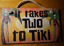 IT TAKES TWO TO TIKI Tropical Palm Tree Torch Torches Beach Home Decor Sign NEW