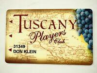 Tuscany Casino Las Vegas Players Club Card