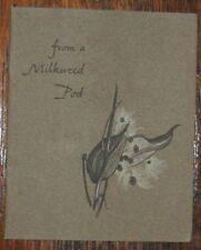 ROBERT FROST From a Milkweed Pod SPIRAL PRESS CHAPBOOK THOMAS NASON Butterflies