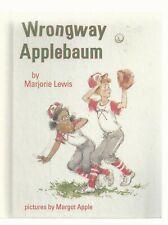 WRONGWAY APPLEBAUM     Weekly Reader  1984  Ex++   MARJORIE LEWIS