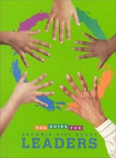 The Guide for Brownie Girl Scout Leaders