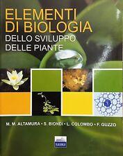 (Botanica) ELEMENTI DI BIOLOGIA DELLO SVILUPPO DELLE PIANTE - EdiSES 2007
