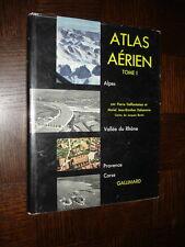 ATLAS AERIEN - Tome I 1955 - Alpes - Vallée du Rhône - Provence - Corse