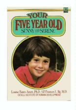 YOUR FIVE YEAR OLD
