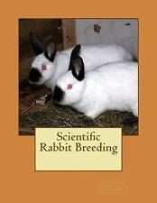 NEW Scientific Rabbit Breeding by Louis Perry