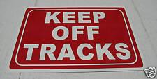 Keep Off Tracks Metal Sign 9x12