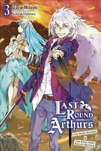 Last Round Arthurs, Vol. 3 (light novel) by Taro Hitsuji 9781975310479