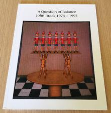 A QUESTION OF BALANCE - JOHN BRACK 1974 to 1994 - Heide Museum of Modern Art