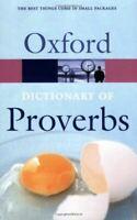Oxford Dictionary of Proverbs (Oxford Paperback Reference), , Very Good, Paperba