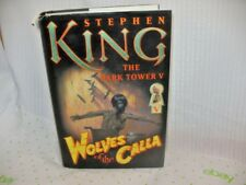 1st Trade Ed. STEPHEN KING,WOLVES OF THE CALLA, DARK TOWER V  ~ 72L7