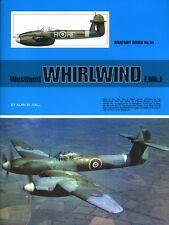 Westland Whirlwind F Mk I, British twin engine fighter (Warpaint No 54)