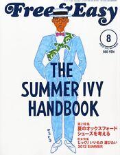 Free & Easy magazine  August 2012 / Men's Fashion Culture magazine