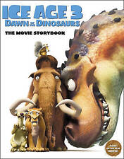 Good, Ice Age 3 Dawn of the Dinosaurs The Movie Storybook, , Book