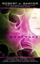 WWW: Wake (WWW Trilogy) by Robert J. Sawyer